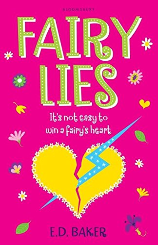 Fairy Lies: Baker, E. D.