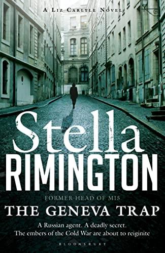 9781408832189: The Geneva Trap: A Liz Carlyle novel (A Liz Carlyle Thriller)