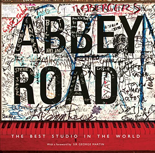 Abbey Road: The Best Studio in the World (Hardback): Alistair Lawrence