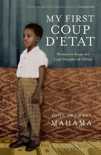 9781408832684: My First Coup d'Etat: Memories from the Lost Decades of Africa