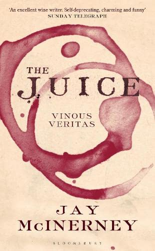 9781408833261: The Juice: Vinous Veritas