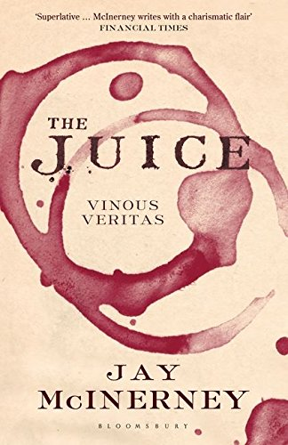 9781408833285: The Juice: Vinous Veritas