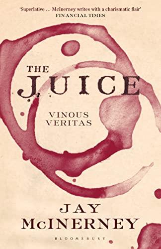 9781408833285: The Juice: Vinous Veritas