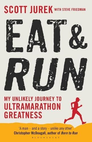 9781408833384: Eat and Run: My Unlikely Journey to Ultramarathon Greatness