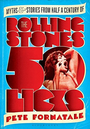 9781408833827: 50 Licks: Myths and Stories from Half a Century of the Rolling Stones