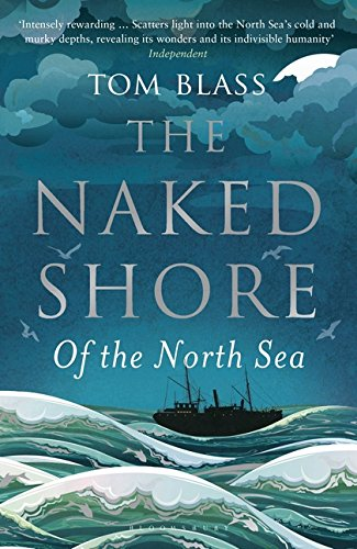 9781408834039: The Naked Shore: Of the North Sea