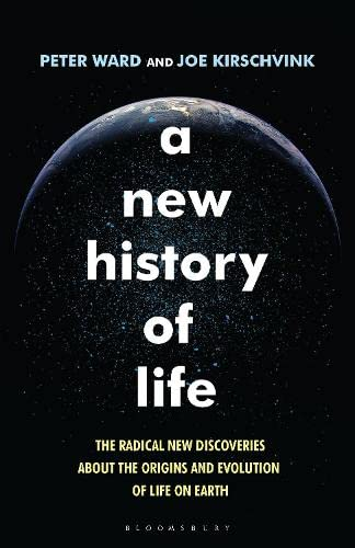 9781408835524: A New History of Life: The Radical New Discoveries about the Origins and Evolution of Life on Earth