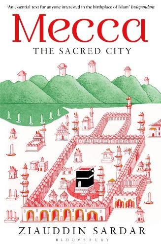 9781408835609: Mecca: The Sacred City
