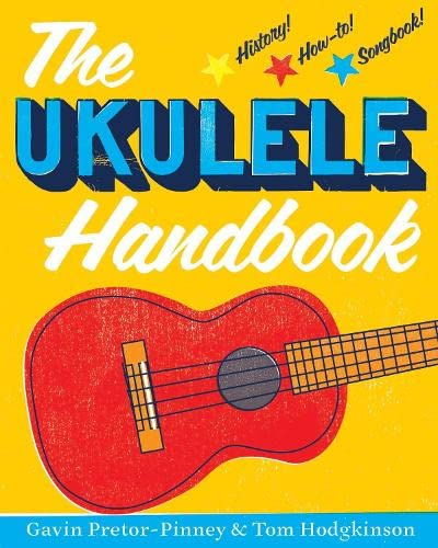 The Ukulele Handbook (1408836297) by Gavin Pretor-Pinney; Tom Hodgkinson