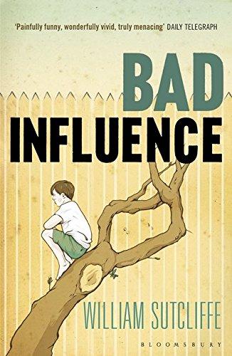 9781408836538: Bad Influence