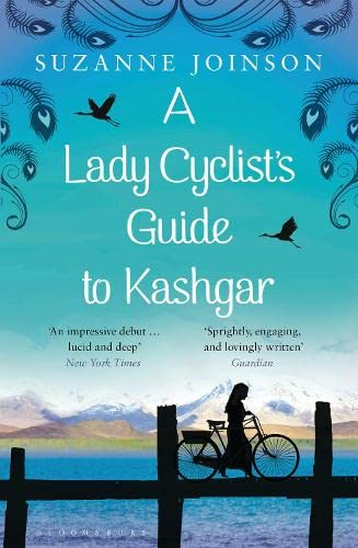 9781408837146: A Lady Cyclist's Guide to Kashgar