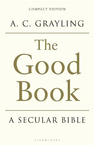 9781408837832: The Good Book: A Secular Bible