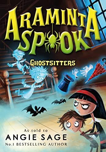 9781408838648: Araminta Spook: Ghostsitters