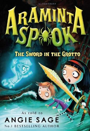 9781408838662: Araminta Spook: the Sword in the Grotto