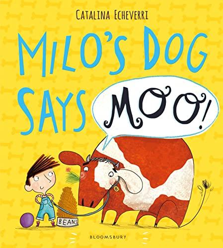 9781408838792: Milo's Dog Says MOO!
