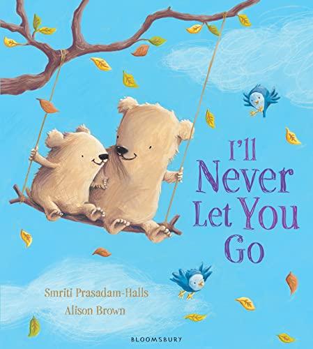 9781408839010: I'll Never Let You Go