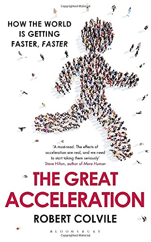 9781408840078: The Great Acceleration: How the World is Getting Faster, Faster