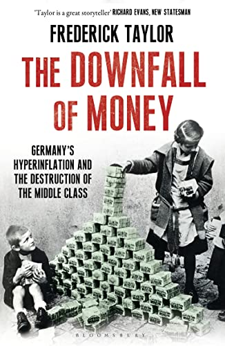 9781408840184: The Downfall of Money