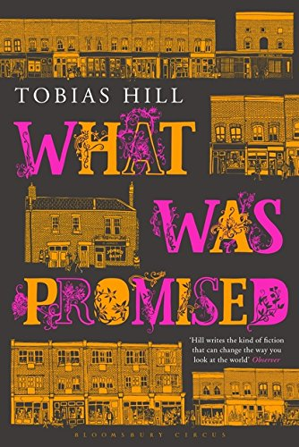 What Was Promised: Hill, Tobias