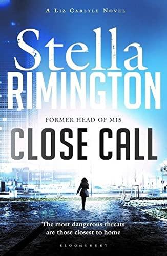 9781408841075: Close Call: A Liz Carlyle Novel