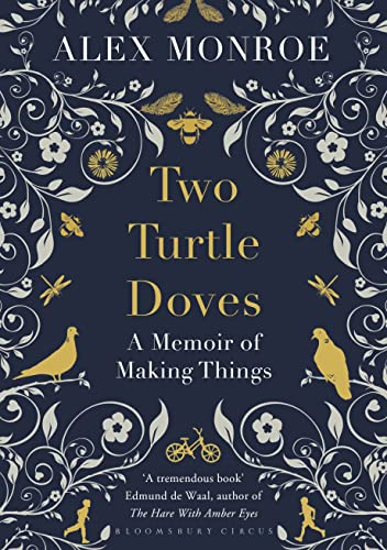 9781408841181: Two Turtle Doves: A Memoir of Making Things