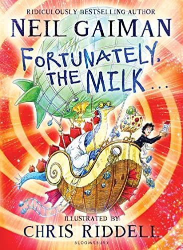 FORTUNATELY, THE MILK: Gaiman, Neil.