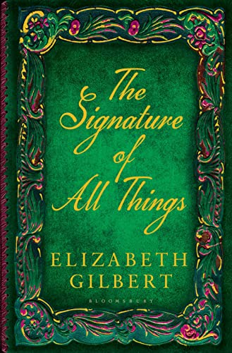 9781408841891: The Signature of All Things