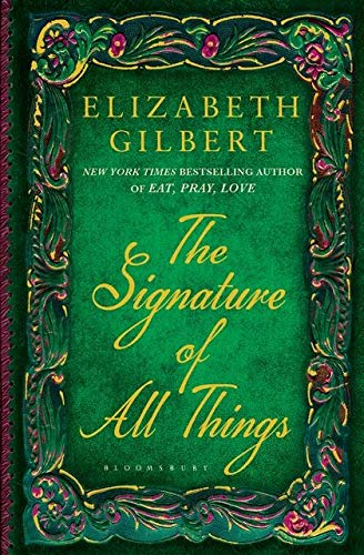 9781408841907: The Signature Of All Things
