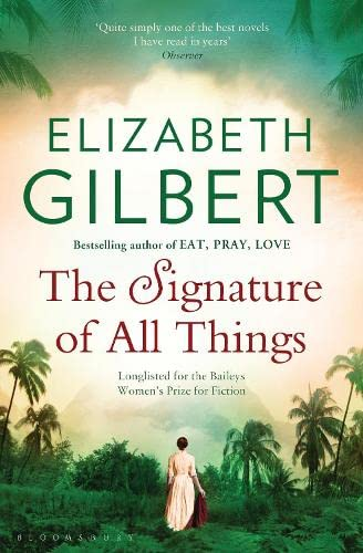 9781408841921: The Signature Of All Things