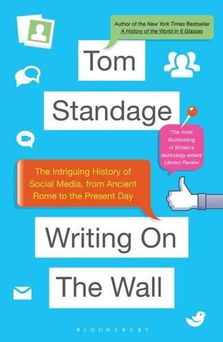 9781408842089: Writing on the Wall: The Intriguing History of Social Media, from Ancient Rome to the Present Day