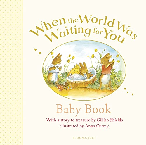 When the World Was Waiting for You Baby Book (Baby Record Book): Shields, Gillian