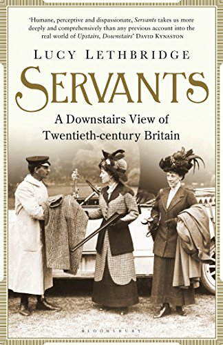 9781408842706: Servants: A Downstairs View of Twentieth-century Britain