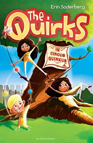 9781408842935: The Quirks in Circus Quirkus