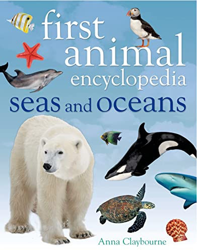 9781408843055: First Animal Encyclopedia Seas and Oceans