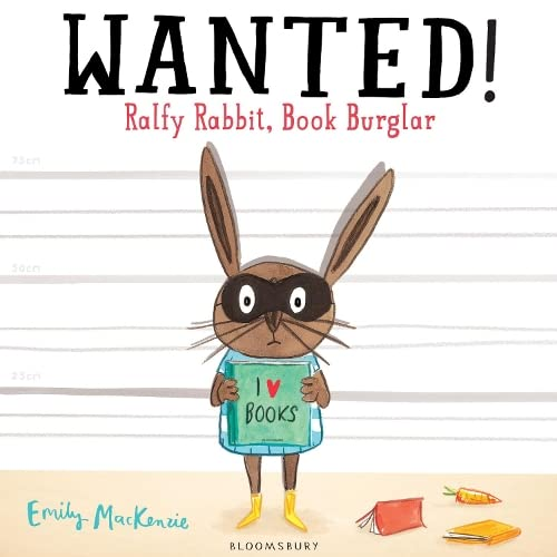 9781408843130: Wanted! Ralfy Rabbit, Book Burglar