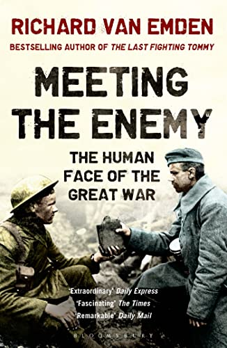 9781408843352: Meeting the Enemy: The Human Face of the Great War