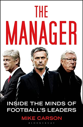 9781408843505: The Manager: Inside the Minds of Football's Leaders