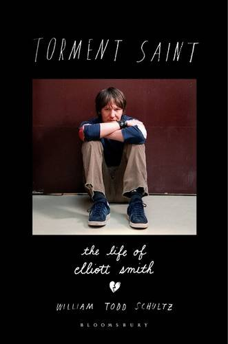 9781408843628: Torment Saint: The Life of Elliott Smith