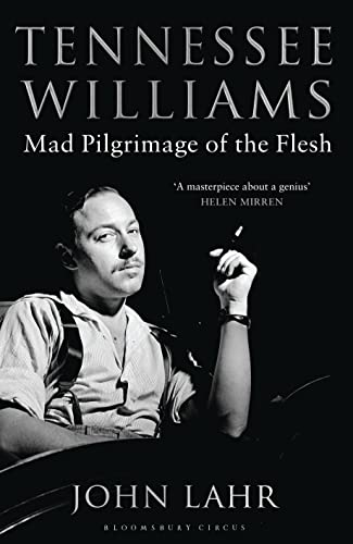 9781408843659: Tennessee Williams: Mad Pilgrimage of the Flesh