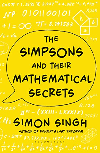 9781408843734: The Simpsons and Their Mathematical Secrets
