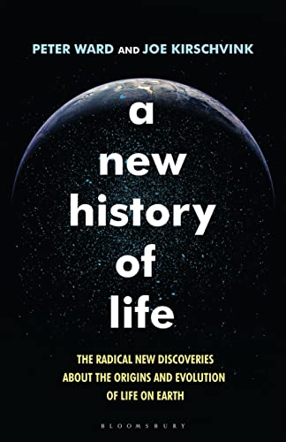 9781408844656: A New History of Life: The Radical New Discoveries About the Origins and Evolution of Life on Earth