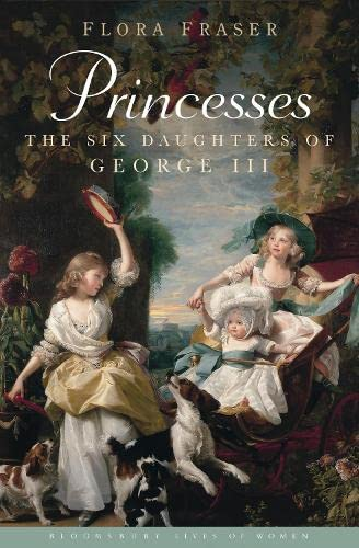 9781408844816: Princesses: The Six Daughters of George III