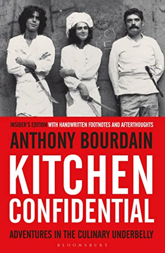 Kitchen Confidential: Anthony Bourdain