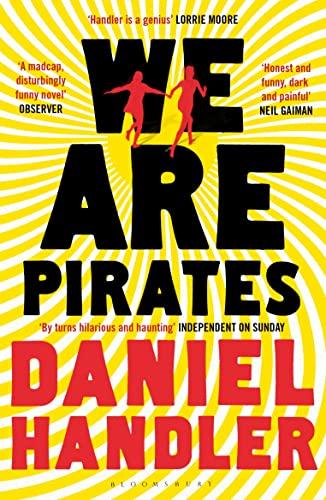 We are Pirates (Paperback): Daniel Handler