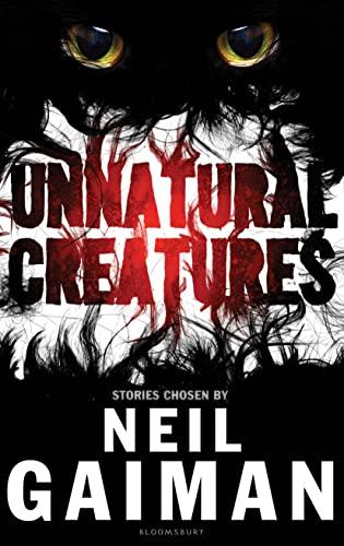 9781408845448: Unnatural Creatures