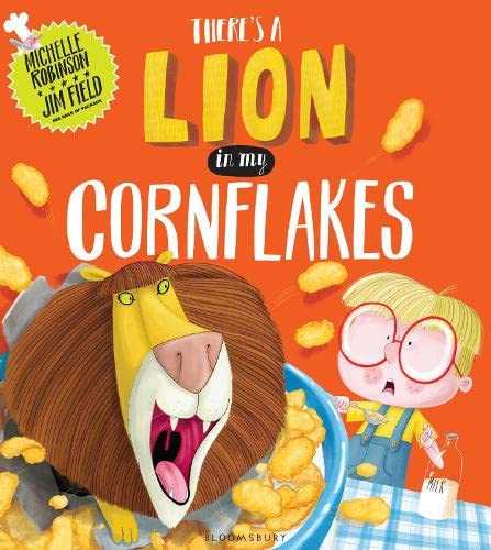 9781408845608: There's a Lion in My Cornflakes
