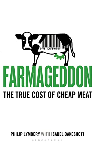 9781408846445: Farmageddon: The True Cost of Cheap Meat (100 Great Recipes)