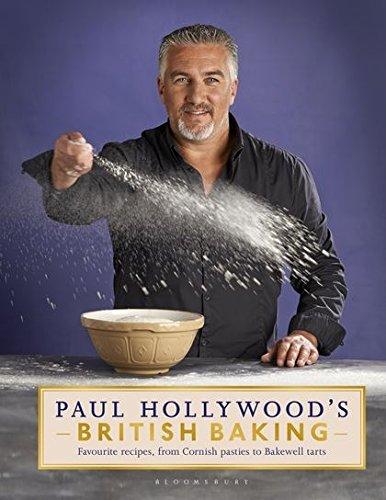 9781408846483: Paul Hollywood's British Baking