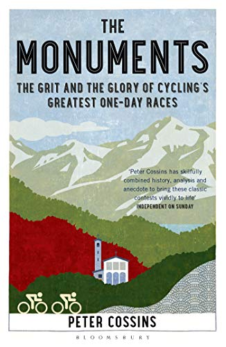 9781408846834: The Monuments: The Grit and the Glory of Cycling's Greatest One-day Races