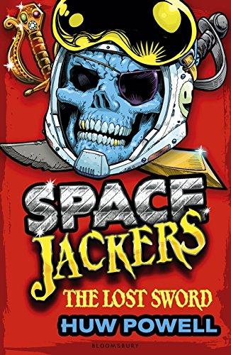 9781408847589: The Lost Sword (Spacejackers)